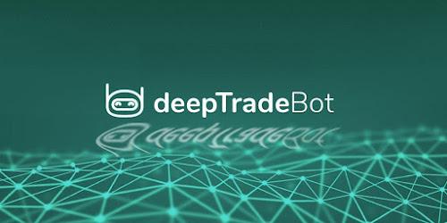 DeepTradeBot ، ابتكار الشركات الكبيرة للتداول في خدمتكم