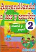 Aprendiendo a leer y escribir 2 lectoescritura