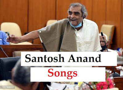 santosh-anand-Songs