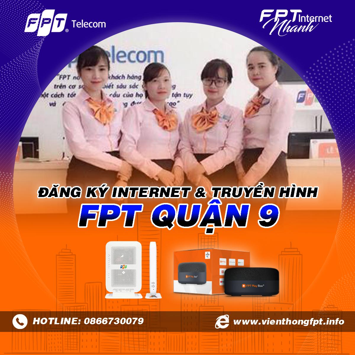 Chi nhánh FPT Quận 9 - Tổng đài lắp mạng Internet và Truyền hình FPT