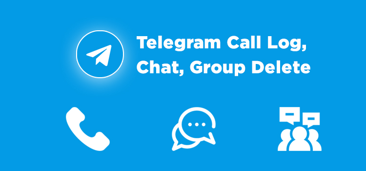Call log, Chat, Group Chat on both side on Telegram