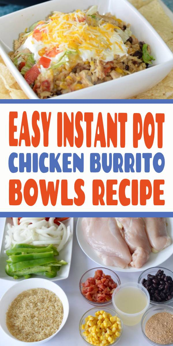 Easy Instant Pot Chicken Burrito Bowls for a quick dinner that everyone will love. Easy all-in-one dinner Instant Pot Chicken Burrito Bowls have all your favorite ingredients found in a burrito but served in a delicious burrito bowl where you can add all your favorite toppings. #instantpotrecipes #chickenburritobowls
