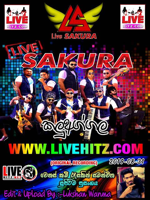 LIVE SAKURA LIVE IN KALUAGGALA 2019-08-31