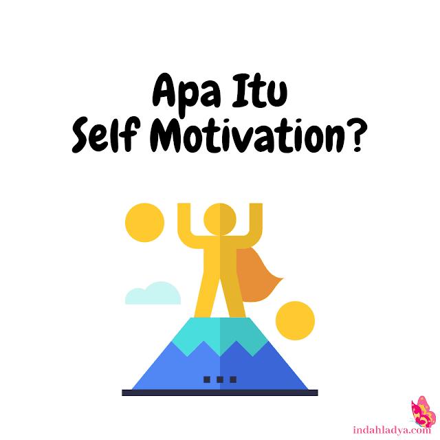 Apa Itu Self Motivation?