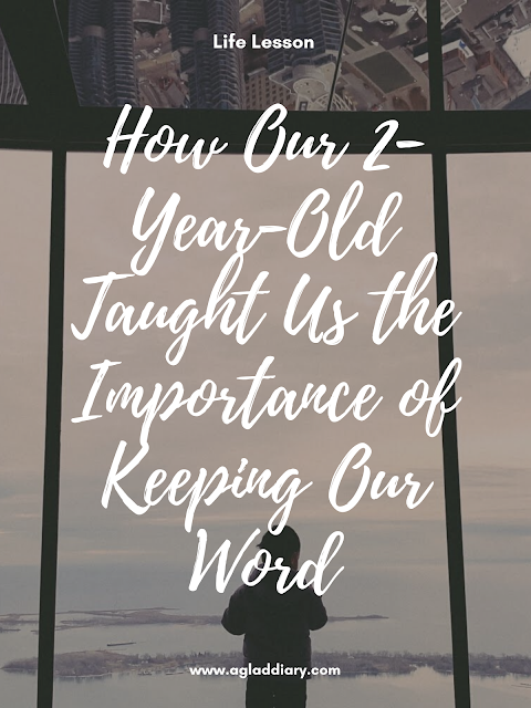 How Our 2-Year-Old Taught Us the Importance of Keeping Our Word