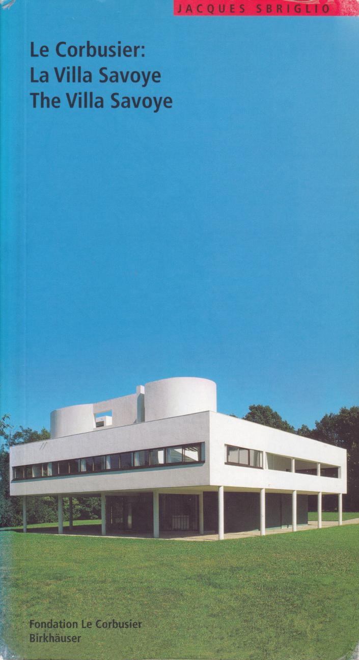 La Villa Savoye Le Corbusier : villa, savoye, corbusier, Corbusier:, Villa, Savoye