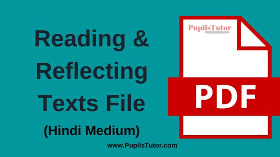 Reading and Reflecting on Text B.Ed Practical File, Project and Assignment in Hindi Language for 1st and 2nd Year / All Semester Free Download PDF | पाठ को पढ़ना एवं समझना बी.एड प्रैक्टिकल फाइल प्रोजेक्ट और असाइनमेंट पीडीऍफ़ डाउनलोड करे फ्री में | Reading and Reflecting on Texts File for B.Ed in Hindi| Reading and Reflecting on Texts Assignment in Hindi Medium | Reading and Reflecting on Texts Project Report in Hindi