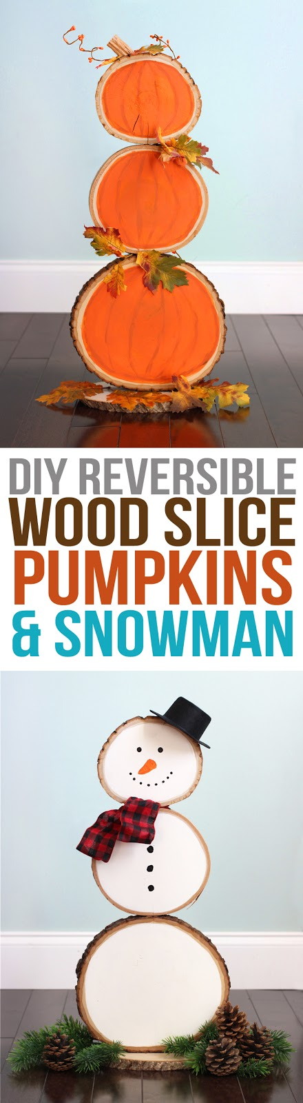 Make a reversible wood slice porch decoration with pumpkins on one side and a snowman on the other. This cute craft can be used for both the fall and winter seasons!