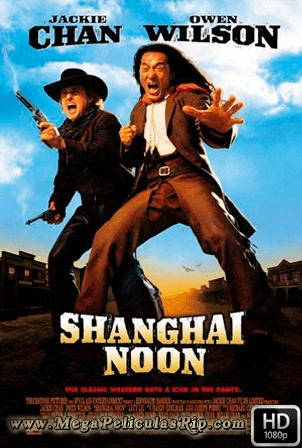 Shanghai Noon [1080p] [Latino-Ingles] [MEGA]