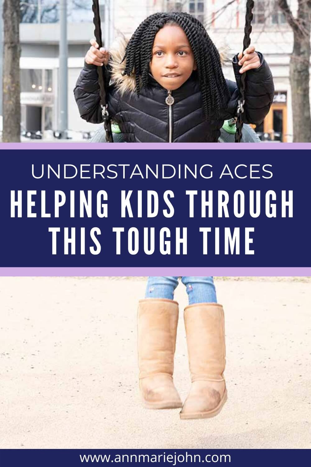 Understanding ACEs - Helping Kids Through This Tough Time