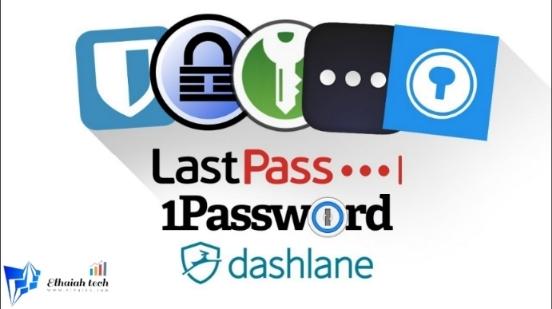 أفضل برامج إدارة كلمات المرور المجانية لتحقيق المزيد من الخصوصية والآمان :: Elhaiah Tech