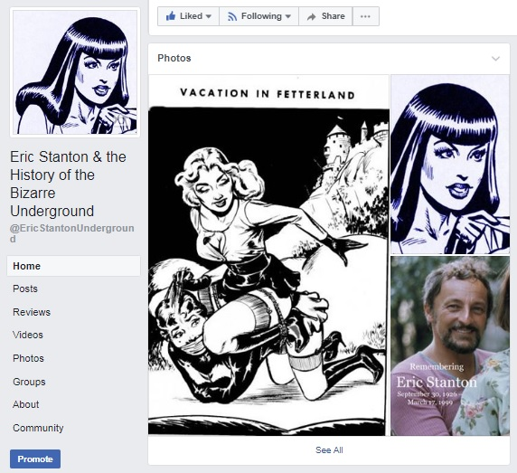 Eric Stanton, Facebook page, Eric Stanton & the History of the Bizarre Underground