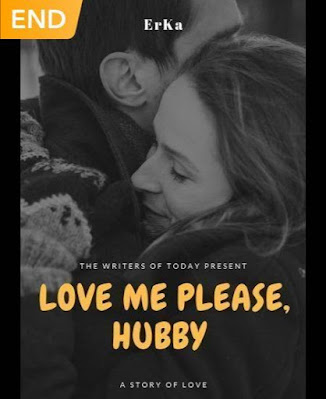 Novel Love Me Please, Hubby Karya ErKa Full Episode