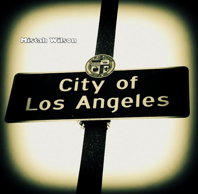 City of Los Angeles, California by Mistah Wilson
