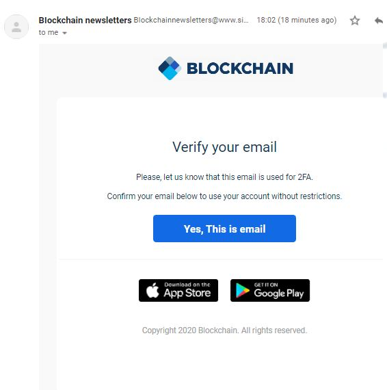 BEWARE OF NEW PHISHING SCAM - BLOCKCHAIN E-MAIL VERIFICATION