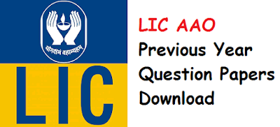 Download Free LIC AAO Previous Year Question Papers PDF