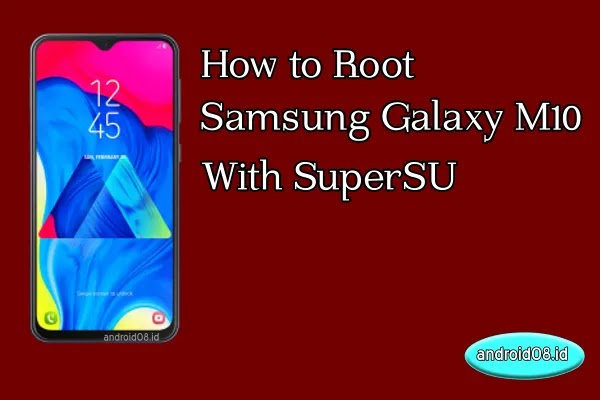 Root Samsung Galaxy M10