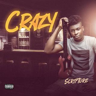 Scripture - Crazy on Diva9ja