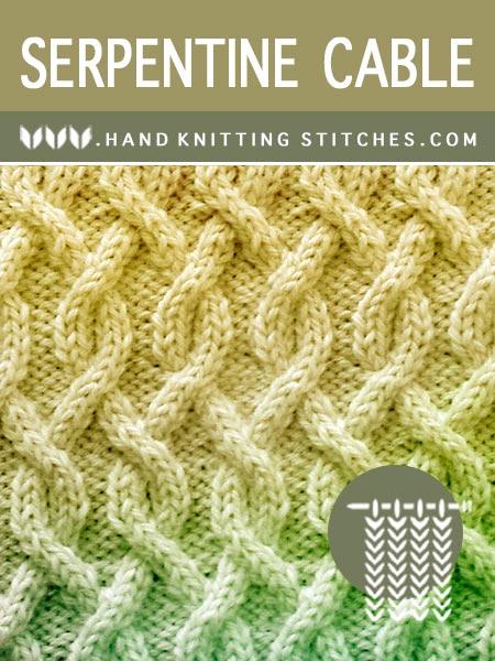 Hand Knitting Stitches - Serpentine #CableKnitting