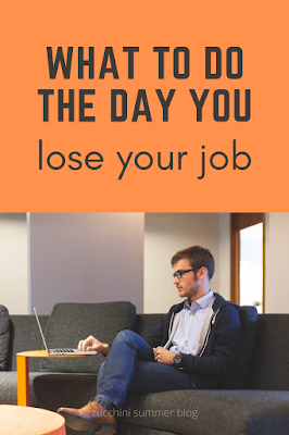 What to do the day you lose your job