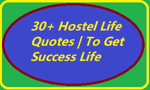 30+ Hostel Life Quotes