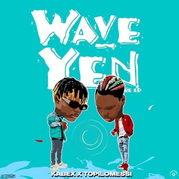 [Music] Kabex Ft. Topilomessi – Wave Yen (Full EP)