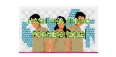 mulai menunjukkan hasil cobaan Seleksi persaingan Bidang  Pengumuman Hasil SKB CPNS Daerah (CPNSD) Formasi 2021
