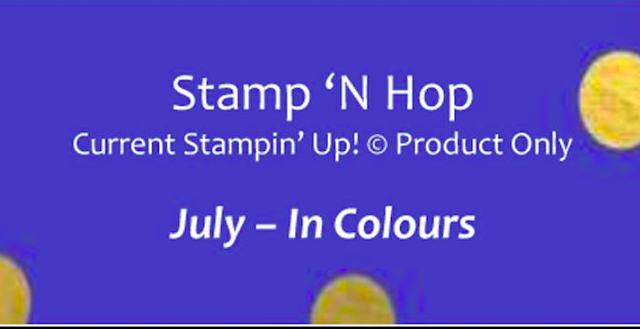 Stamp N' Hop July Blog Hop In Colours