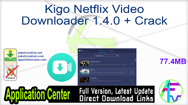 Kigo Netflix Video Downloader 1.4.0 Pre-Activated