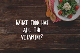 What food has all the vitamins?