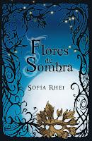 El Ciclo De Los Relojes Nocturnos I: Flores De Sombra, de Sofía Rhei