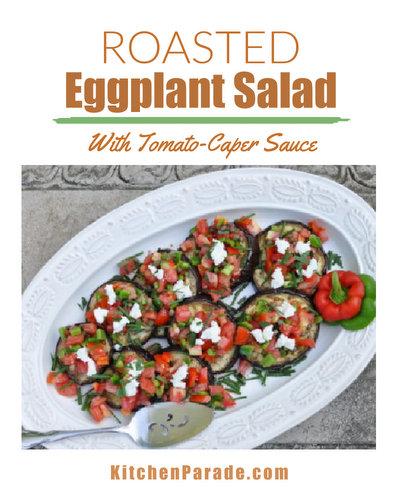 Roasted Eggplant Salad with Tomato-Caper Salsa ♥ KitchenParade.com, a simple, wondrous late-summer salad.