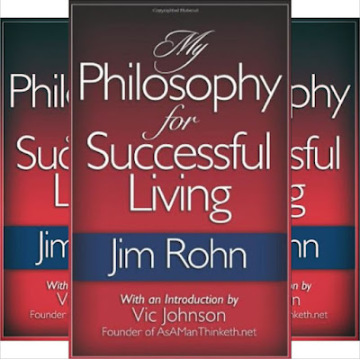 Jim Rohn's Book: My Philosophy For Successful Living -  Business, Inspirational and Leadership
