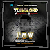 F! MUSIC: YungLord - Pussy Money Weed (PMW) @Yunglord2015 | @FoshoENT_Radio