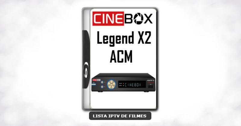 Cinebox Legend X2 ACM Melhorias no IKS Nova Atualização