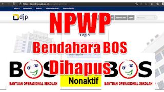 NPWP Bendahara BOS Dihapus