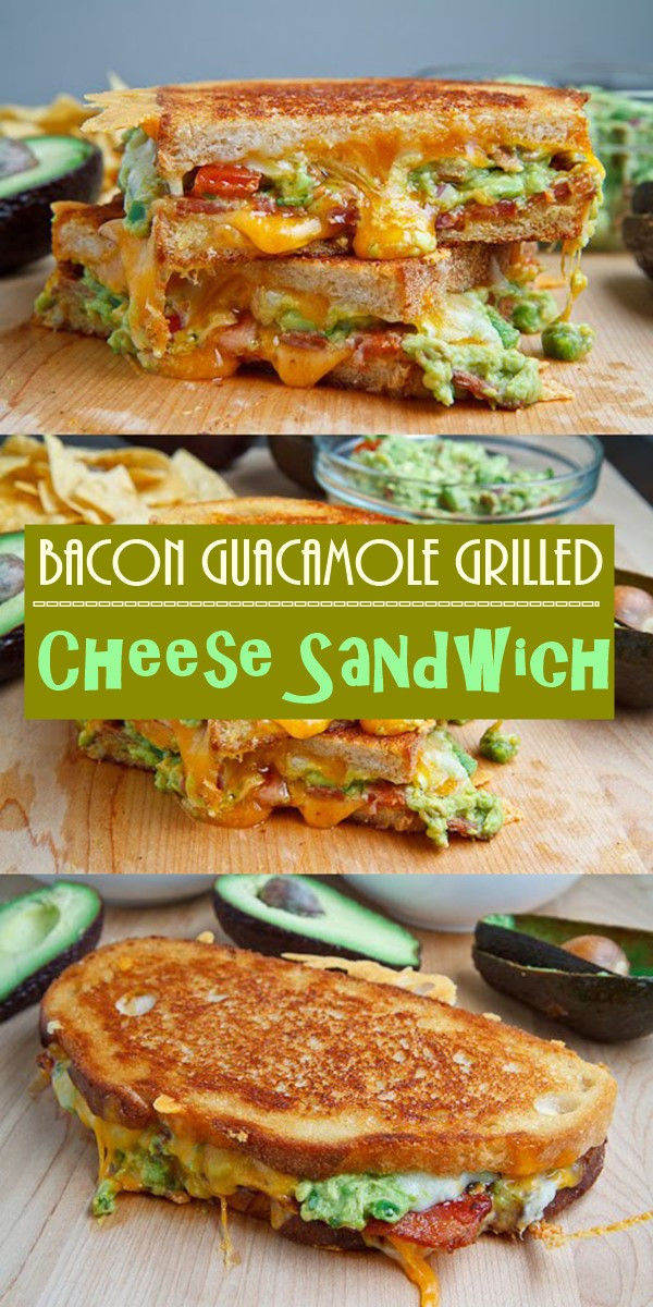 Bacon Guacamole Grilled Cheese Sandwich #breakfastideas