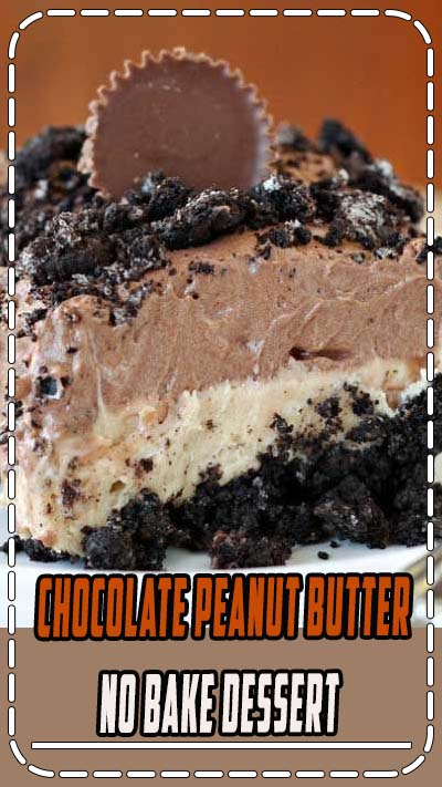 Recipe for Chocolate Peanut Butter No-Bake Dessert - There is nothing quite like a creamy, no-bake layered dessert. Especially when those layers are chocolate and peanut butter.