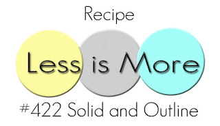 http://simplylessismoore.blogspot.com/2020/06/challenge-422-solid-and-outline.html
