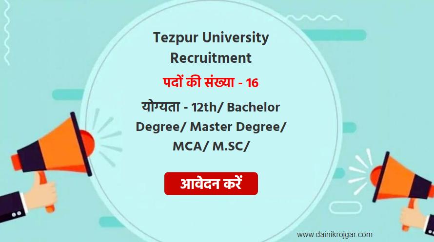 Tezpur University Jobs 2021 Apply for 16 Information Scientist, Assistant Registrar, Upper Division Clerk, Lower Division Clerk, Junior Accountants Posts