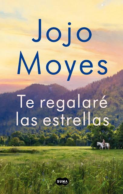 Te regalaré las estrellas, de Jojo Moyes