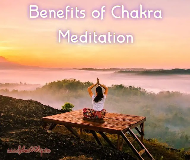 Benefits of Chakra Meditation - What is Chakra Meditation?