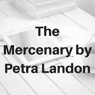The Mercenary, Petra Landon, Up Next, TBR, On My Kindle Book Reviews