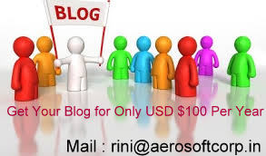 Get Your Blog  Only for USD $100 Per Year Please Mail to : Surbhi@aerooft.in