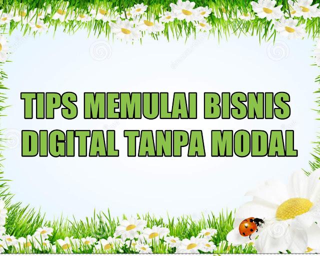Tips Memulai Bisnis Digital Tanpa Modal