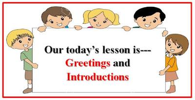 ডিজিটাল কন্টেন্ট    Digital Content    CLASS: TWO    SUBJECT ENGLISH    Greetings and Introductions.