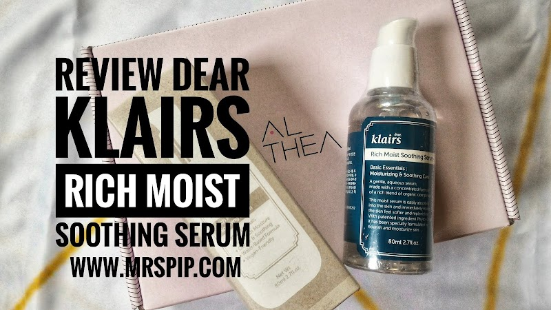 Review Dear Klairs Rich Moist Soothing Serum