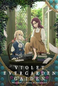 Violet Evergarden Gaiden: Eternidade e a Boneca de Automemória Torrent – WEB-DL 1080p Dual Áudio<