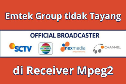 Emtek Group tidak Tayang untuk Receiver Mpeg2 di Satelit Telkom 4