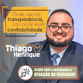 VEREADOR THIAGO HENRIQUE